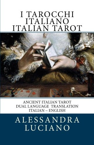 9781450527910: I Tarocchi Italiano ~ Italian Tarot: Dual Language - Italian - English (Volume 1)