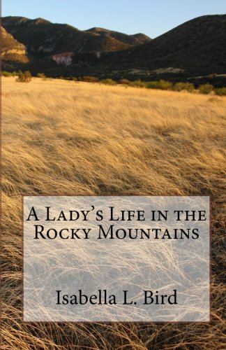9781450528474: A Lady's Life in the Rocky Mountains