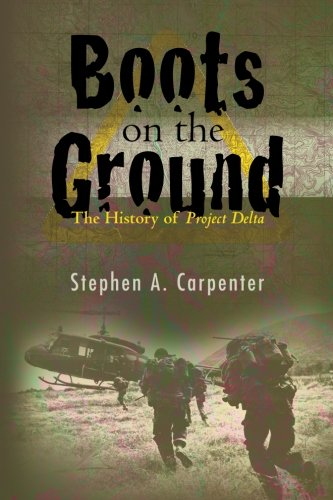 9781450528580: Boots on the Ground: The History of Project Delta