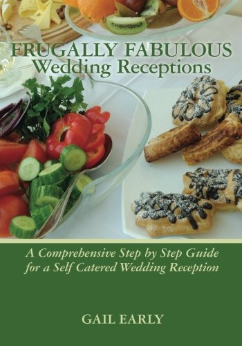 9781450529440: Frugally Fabulous Wedding Receptions