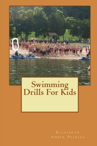 9781450531382: Swimming Drills For Kids