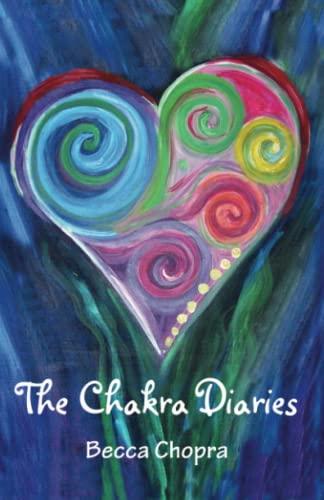 9781450531917: The Chakra Diaries