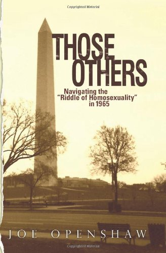 9781450532013: Those Others: Navigating the Riddle of Homosexuality in 1965