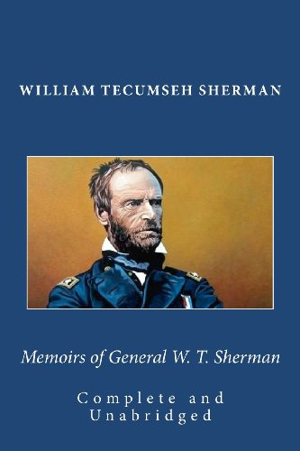 9781450532044: Memoirs of General W. T. Sherman (Complete and Unabridged)