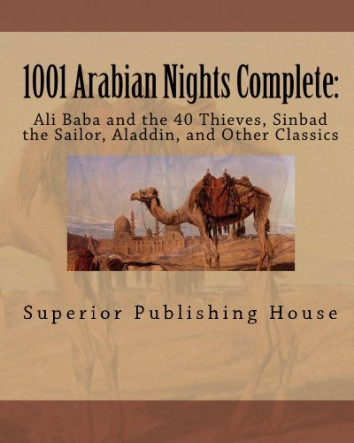 9781450532754: 1001 Arabian Nights Complete:: Ali Baba and the 40 Thieves, Sinbad the Sailor, Aladdin, and Other Classics