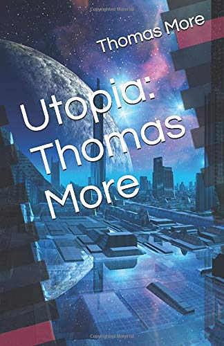 Utopia: Thomas More (9781450533003) by Thomas More