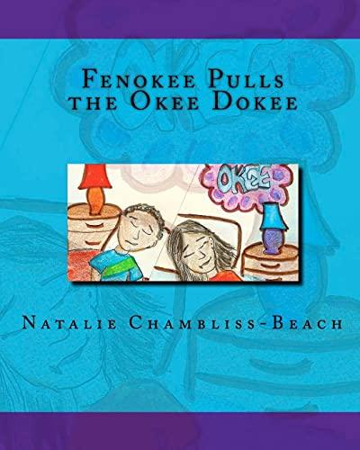9781450533997: Fenokee Pulls the Okee Dokee
