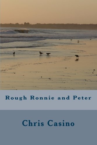 9781450535052: Rough Ronnie and Peter