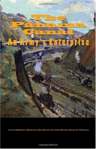 9781450535694: The Panama Canal: An Army's Enterprise