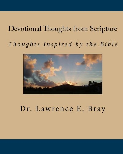 9781450536073: Devotional Thoughts from Scripture: Thoughts Inspired by the Bible