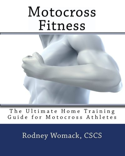 9781450537971: Motocross Fitness: The Ultimate Home Training Guide for Motocross Athletes