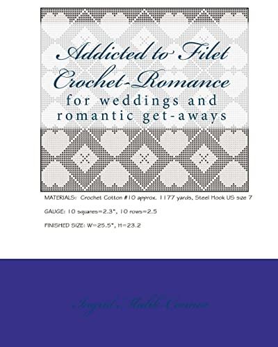 9781450538107: Addicted to Filet Crochet-Romance