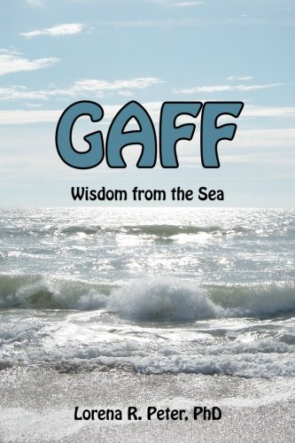 9781450539531: Gaff: The Wisdom of the Sea