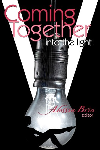 Coming Together: Into the Light: Brio, Alessia; Brio,