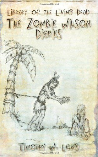 9781450542562: The Zombie-Wilson Diaries