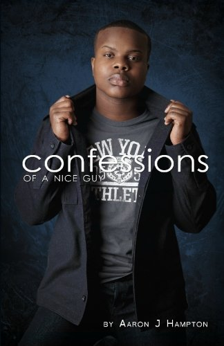 9781450544689: Confessions of a Nice Guy