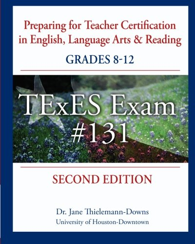 9781450545198: Preparing for Teacher Certification in English, Language Arts & Reading: Grades 8-12, Second Edition: for TExES Exam #131