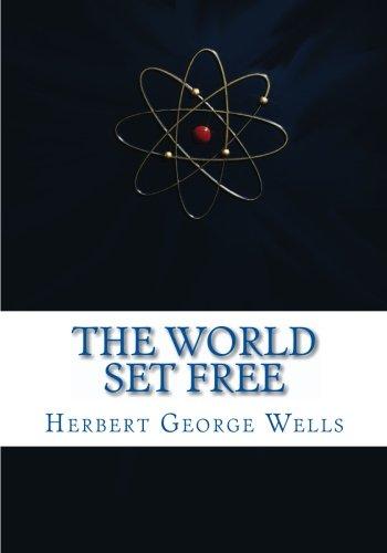 9781450547253: The World Set Free