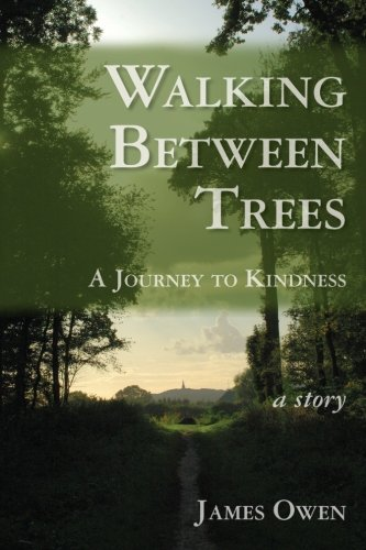 9781450548939: Walking Between Trees: A Journey to Kindness
