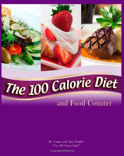 9781450549936: The 100 Calorie Diet and Food Counter