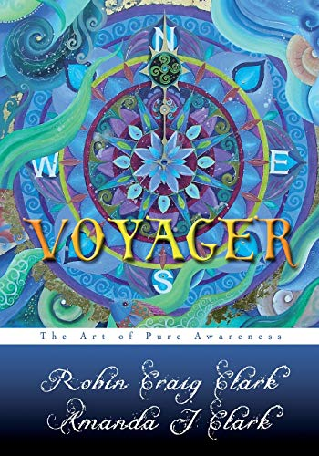 9781450552806: Voyager: The Art of Pure Awareness