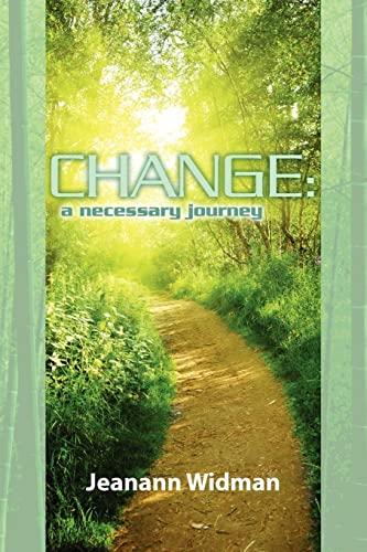9781450555128: Change: a necessary journey