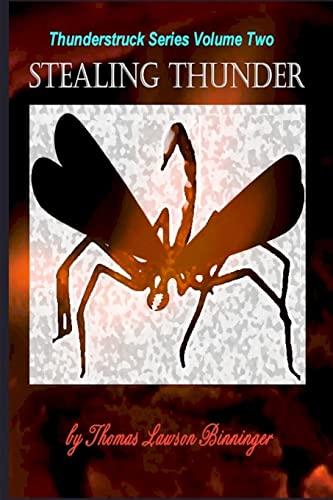 9781450555869: Stealing Thunder: (Thunderstruck Series Volume Two) (The Thunderstruck Series)