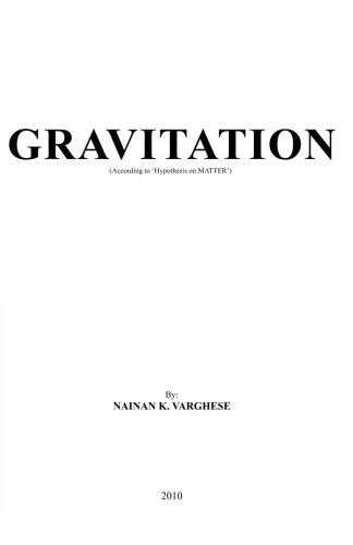 9781450556262: Gravitation: (According to 'Hypothesis on MATTER')