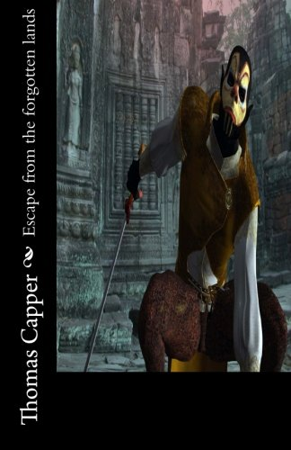 Escape from the forgotten lands: Capper, Thomas
