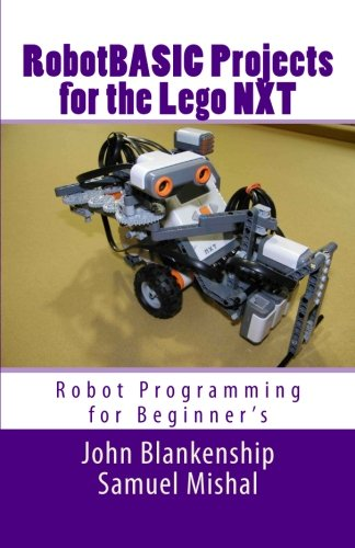 9781450558570: RobotBASIC Projects for the Lego NXT: Robot Programming for Beginners