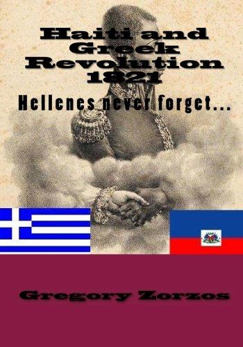 9781450562614: Haiti and Greek Revolution 1821: Hellenes never forget...