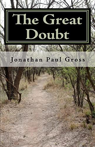 9781450562874: The Great Doubt: Spirituality Beyond Dogma