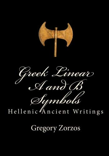 9781450563628: Greek Linear A and B Symbols: Hellenic Ancient Writings