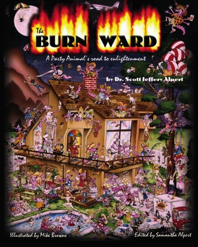 The Burn Ward: A Party Animal s: Dr Scott Jeffrey