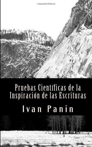 9781450564847: Pruebas Científicas de la Inspiración de las Escrituras: Carta al Periódico New York Sun - 19 de Noviembre de 1899 (Spanish Edition)