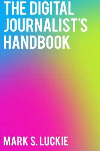 9781450565608: The Digital Journalist's Handbook