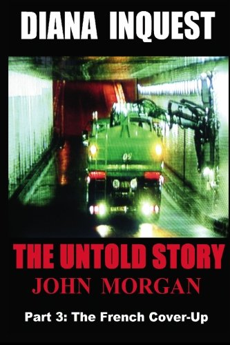 Diana Inquest: The French Cover-Up: John Morgan