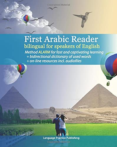 9781450567510: First Arabic Reader bilingual for speakers of English: First Arabic Reader bilingual for speakers of English with bidirectional dictionary and on-line resources incl. audiofiles: Volume 1