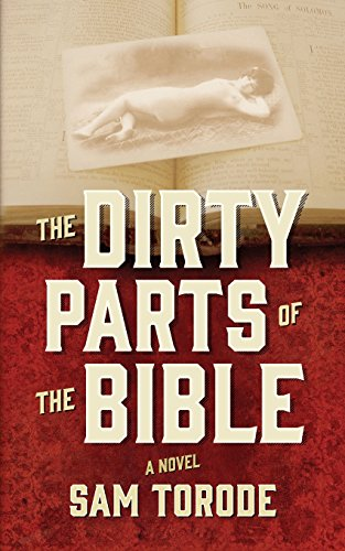 9781450567633: The Dirty Parts of the Bible: A Novel