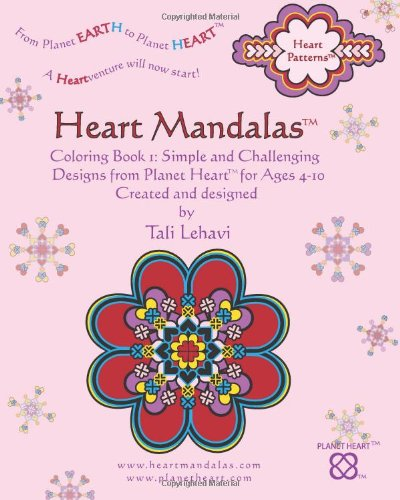 9781450567756: Heart Mandalas: Coloring Book 1: Simple and Challenging Designs from Planet Heart, for Ages 4-10