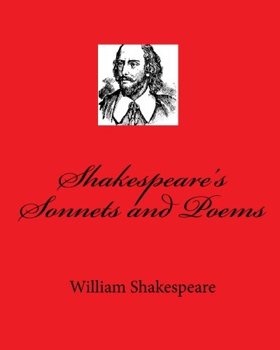 Shakespeare's Sonnets and Poems (9781450567831) by William Shakespeare