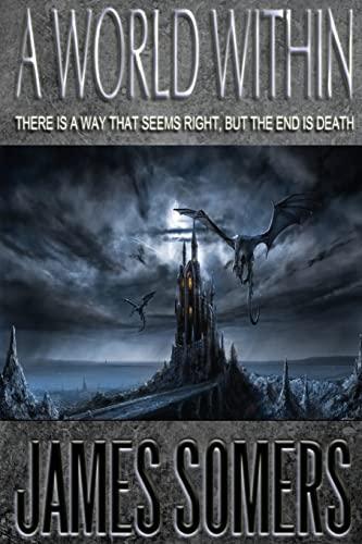 9781450569194: A World Within (Wielder Saga) (Volume 1)