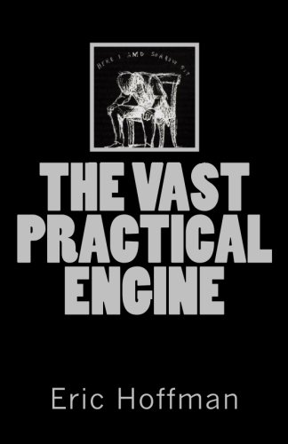 9781450569231: The Vast Practical Engine