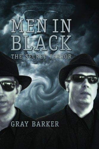 Men in Black: The Secret Terror Among: Gray Barker