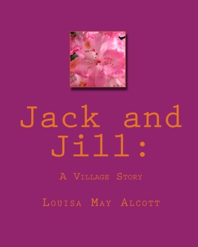 9781450571067: Jack and Jill:: A Village Story