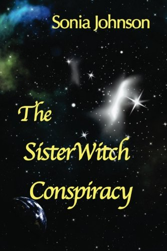 9781450571265: The Sisterwitch Conspiracy