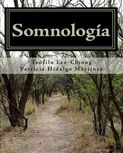 9781450573740: Somnología: Aprenda MEDICINA DEL SUEÑO en Una Semana (Spanish Edition)