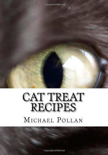 9781450574532: Cat Treat Recipes: Homemade Cat Treats, Natural Cat Treats and How to Make Cat Treats