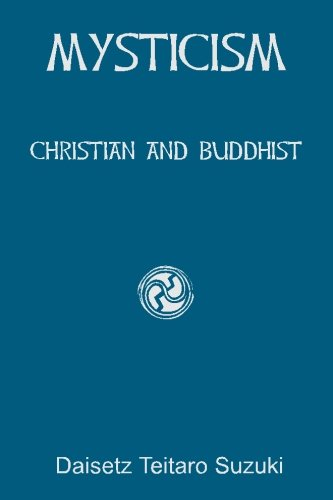 9781450575089: Mysticism: Christian and Buddhist