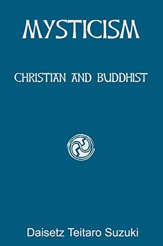 9781450575089: Mysticism: Christian and Buddhist